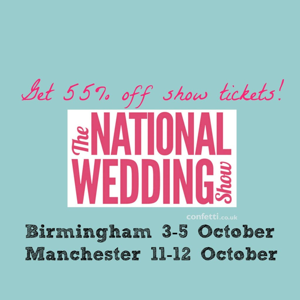 555 off National wedding show tickets