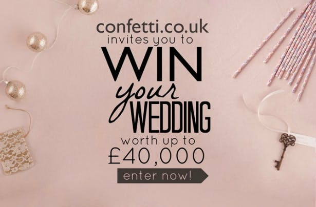 Enter to win your wedding worth £40,000 with Confetti.co.uk!