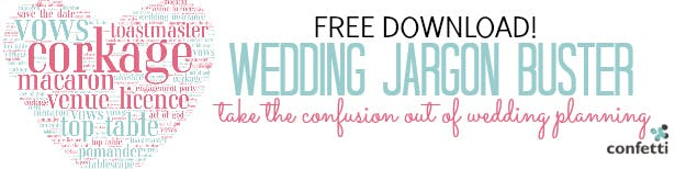 Wedding Jargon Buster Free Download | Confetti.co.uk