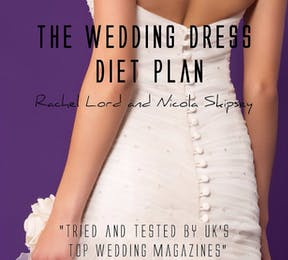 Wedding Weight Loss Plan | Confetti.co.uk