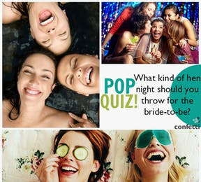 What kind of hen night should you throw for the bride to be?