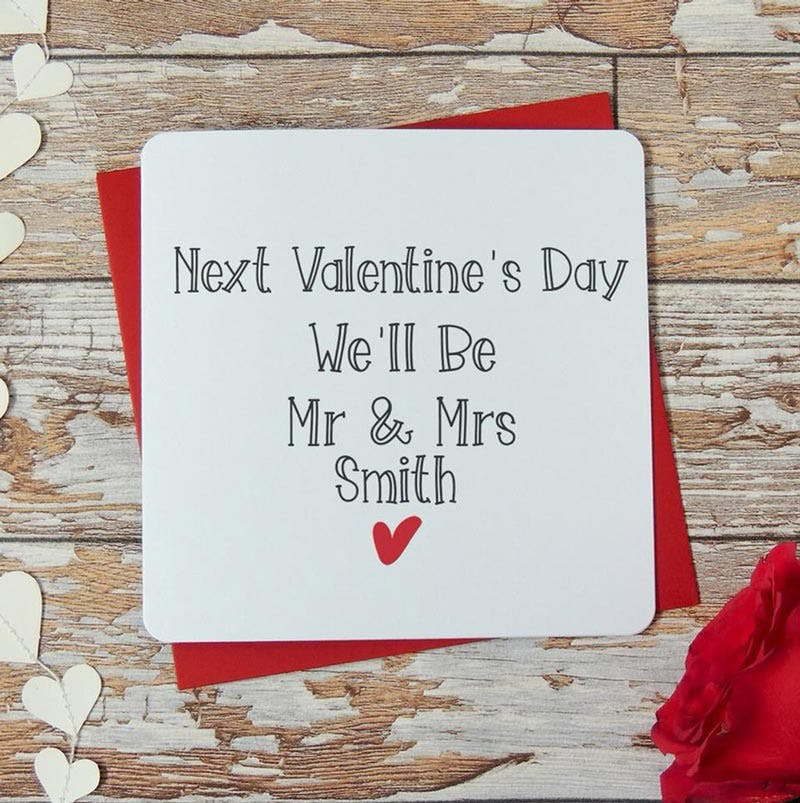 Next Valentine's Day We'll Be Married Card