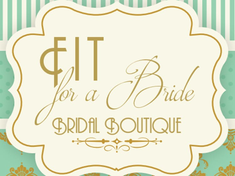 Fit for a Bride